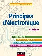 Principes d'électronique - Cours et exercices corrigés d'Albert Paul Malvino