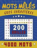 Mots Mêlés Gros Caractères: Pour Adultes et seniors |Livre de jeux de 200 grilles &...