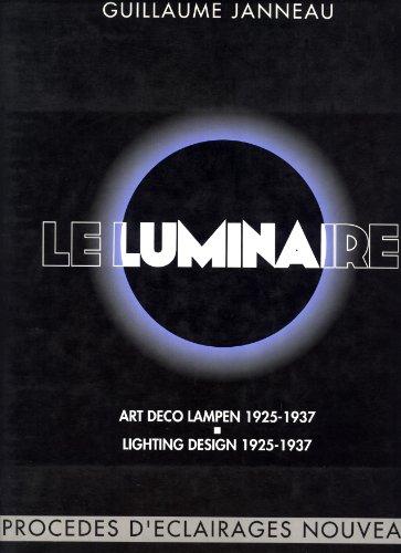 Le Luminaire: Art Deco Lighting Design 1925-1937 / Art Deco Lampen 1925-1937