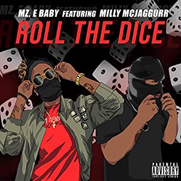 Roll the Dice (feat. Milly McJaggurr)
