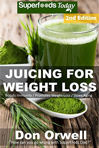 Juicing For Weight Loss: 75+ Juicing Recipes for Weight Loss, Juices Recipes,Juicer Recipes Book, Juicer Books,Juicer Recipes,Juice Recipes, Juice Fasting, ... weight loss Book 103) (English Edition)