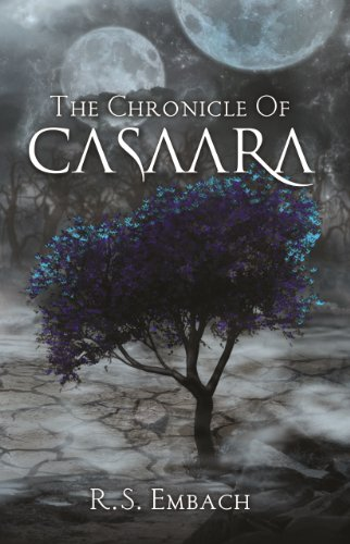 Book: The Chronicle of Casaara by R. S. Embach