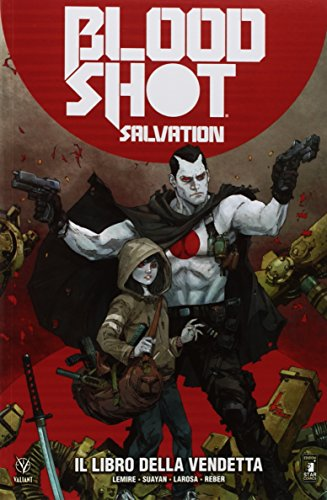 Bloodshot salvation: 1