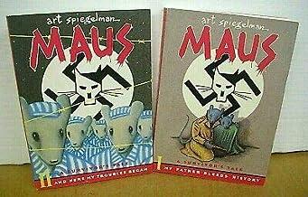 Maus A Survivor's Tale in Two Volumes by Art Spiegelman 1986 & 1991