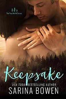 Keepsake (True North Book 3) by [Sarina Bowen]