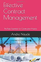 Effective Contract Management: The Basic Essentials for Construction Projects