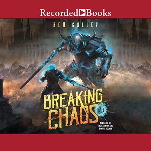 Breaking Chaos Audiobook By Ben Galley cover art