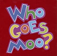 Who Goes Moo?