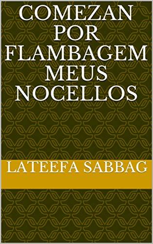 Comezan por flambagem meus nocellos (Galician Edition)