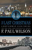 The Last Christmas: A Repairman Jack Novel (Repairman Jack Series, Band 16)