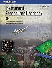 Instrument Procedures Handbook: ASA FAA-H-8083-16A (FAA Handbooks series)