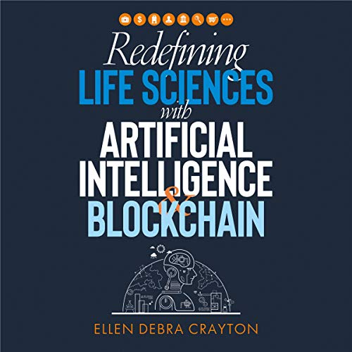 Redefining Life Sciences with Artificial Intelligence and Blockchain Titelbild