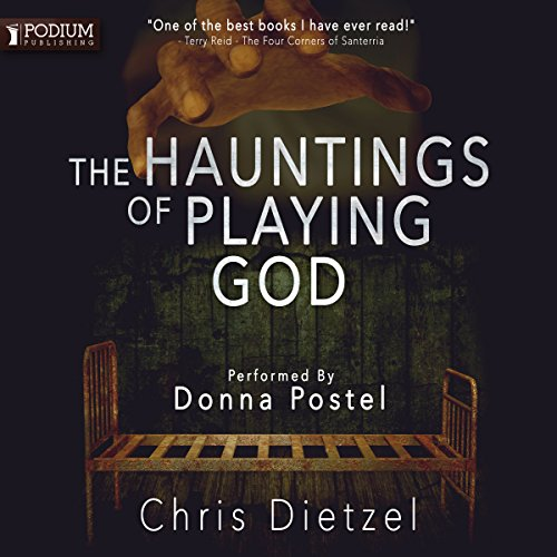 The Hauntings of Playing God audiobook cover art