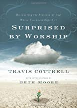 Surprised by Worship: Discovering the Presence of God Where You Least Expect It