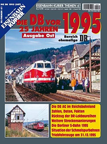 [画像:EK-Themen 61: Die DB vor 25 Jahren - 1995 Ausgabe Ost]