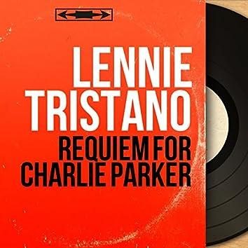 Requiem for Charlie Parker (Mono Version)