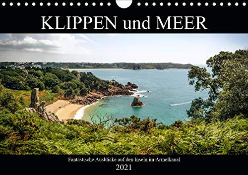 Klippen und Meer. Fantastische Ausblicke auf den Inseln im Ärmelkanal (Wandkalender 2021 DIN A4 quer)