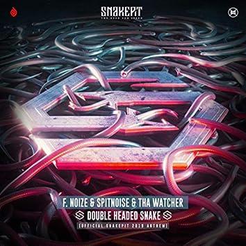 Double Headed Snake (Official Snakepit 2019 Anthem)