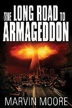The Long Road to Armageddon