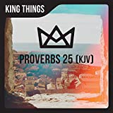 Proverbs 25 (KJV)