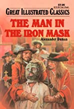 The Man in the Iron Mask (Great Illustrated Classics)