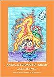 Kanga, My Dragon of Anger: A book about Anger (Building Resilience 1) (English Edition)