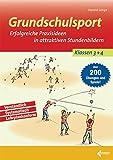 Grundschulsport: Erfolgreiche Praxisideen in attraktiven Stundenbildern für die 3. und 4.Klasse - Harald Lange
