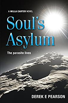 Soul's Asylum: The Further Adventures of Milla Carter by [Derek E. Pearson]