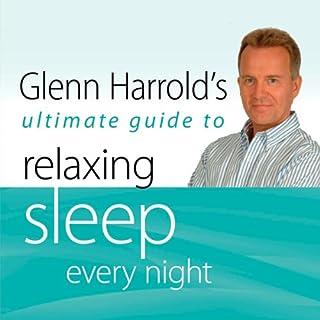 Glenn Harrold's Ultimate Guide to Relaxing Sleep Every Night audiobook cover art