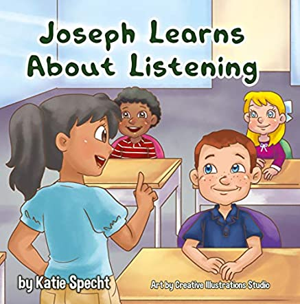 Joseph Learns About Listening
