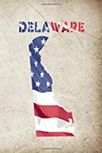 DELAWARE: 6x9 lined journal : The Great State of Delaware USA