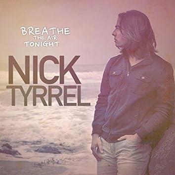 Breathe the Air Tonight