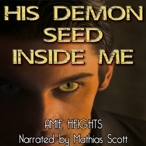 His Demon Seed Inside Me - Breeding with Evil audiobook cover art