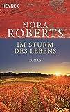 Im Sturm des Lebens von Nora Roberts