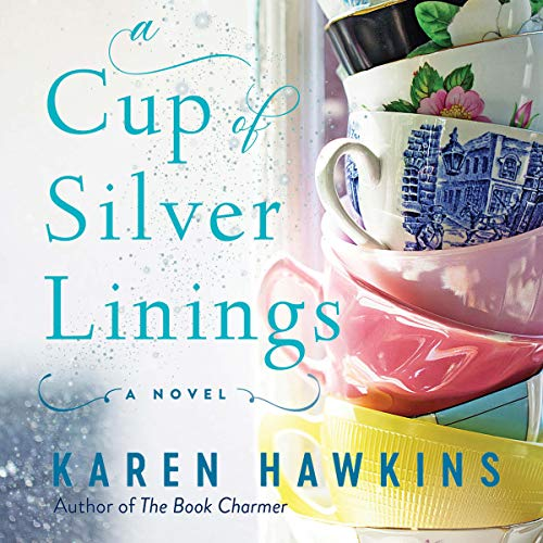 A Cup of Silver Linings audiobook cover art