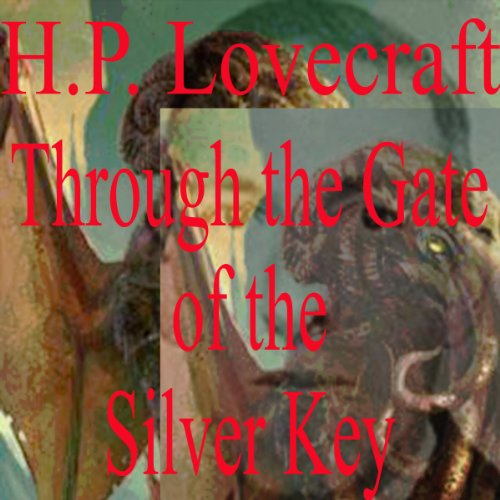 Through the Gates of the Silver Key cover art