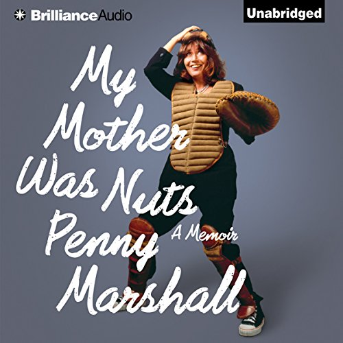 My Mother Was Nuts audiobook cover art