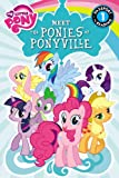 My Little Pony: Meet the Ponies of Ponyville: Level 1 (Passport to Reading Level 1)