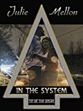 In the System (Tip of the Spear Book 6)
