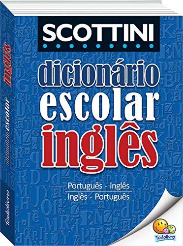 Scottini - Dicionário escolar de inglês