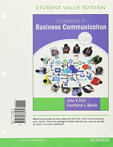 Excellence in Business Communication, Student Value Edition Plus MyLab Business Communication with Pearson eText -- Acce