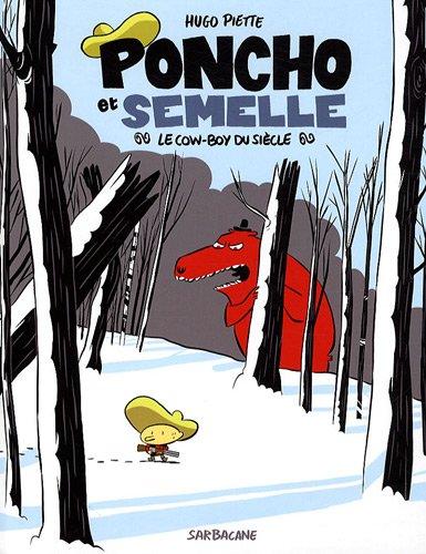 Poncho et Semelle, Tome 3 : Le cow-boy du siècle