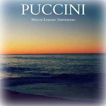 Puccini - Manon Lescaut: Intermezzo