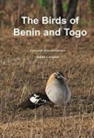 The Birds of Benin and Togo: An Atlas and Handbook