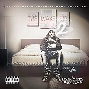 The Wake Up 2 (Hosted By DJ J12)