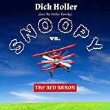 Snoopy vs. The Red Baron (feat. The Holler Family)