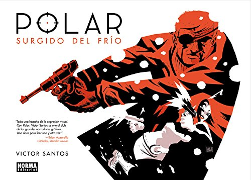 POLAR 1. SURGIDO DEL FRIO (Comic Usa)
