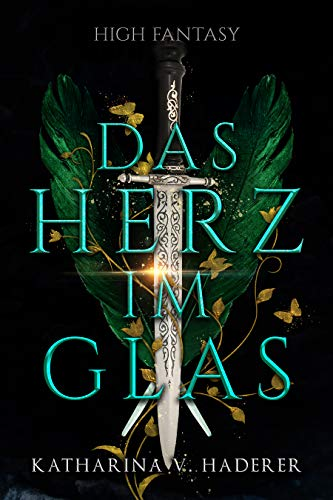 Das Herz im Glas (High Fantasy) (German Edition)
