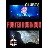 [PEOPLE] Porter Robinson(字幕版)