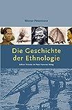 Die Geschichte der Ethnologie - Werner Petermann